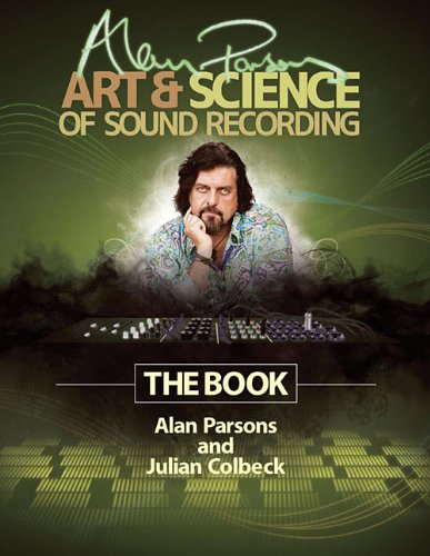 The art & Science of Sound recording - Alan Parsons