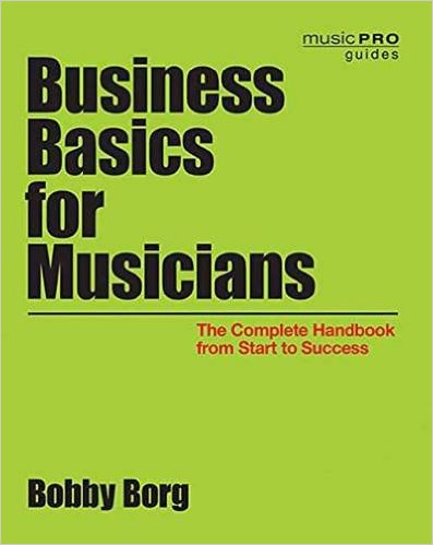 Hal Leonard - Buisiness Basics for Musicians